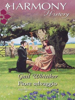 cover image of Fiore selvaggio