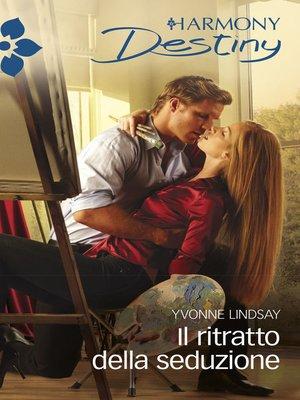cover image of Il ritratto della seduzione