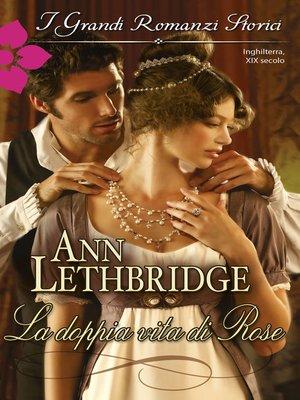 cover image of La doppia vita di Rose