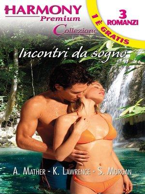 cover image of Incontri da sogno