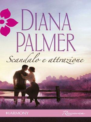 cover image of Scandalo e attrazione