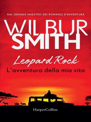 cover image of Leopard Rock. L'avventura della mia vita
