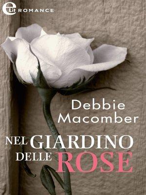 cover image of Nel giardino delle rose