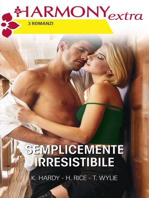 cover image of Semplicemente irresistibile