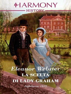 cover image of La scelta di Lady Graham