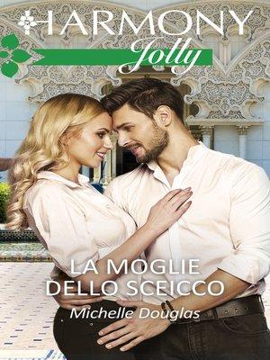 cover image of La moglie dello sceicco