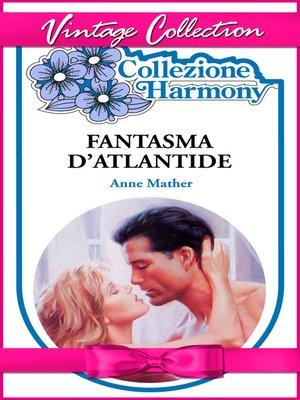 cover image of Fantasma dell'Atlantide