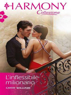 cover image of L'inflessibile milionario