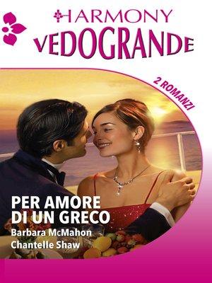 cover image of Per amore di un greco