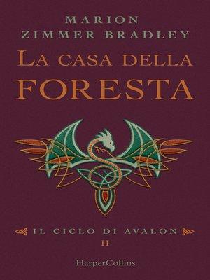 cover image of La casa della foresta