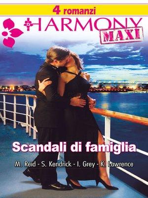 cover image of Scandali di famiglia