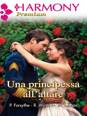 cover image of Una principessa all'altare
