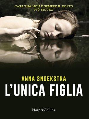 cover image of L'unica figlia