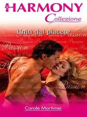 cover image of Uniti dal piacere