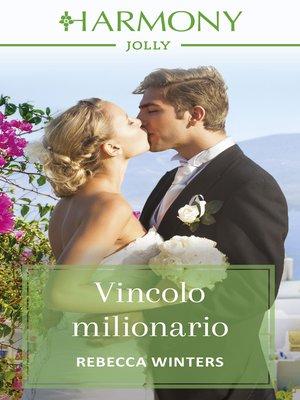 cover image of Vincolo milionario