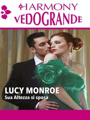 cover image of Sua altezza si sposa