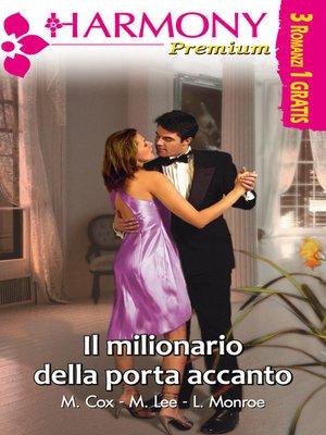 cover image of Il milionario della porta accanto