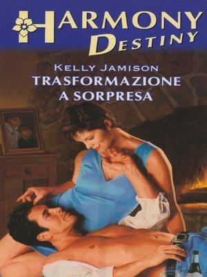cover image of Trasformazione a sorpresa