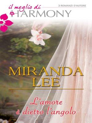 cover image of L'amore è dietro l'angolo