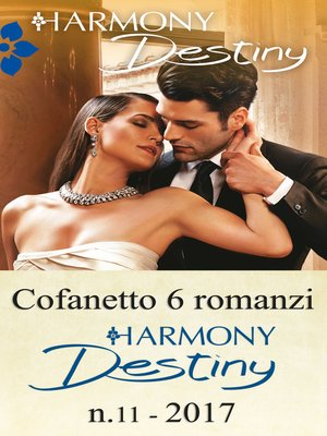 cover image of Cofanetto 6 romanzi Harmony Destiny--11
