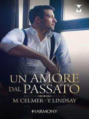 cover image of Un amore dal passato