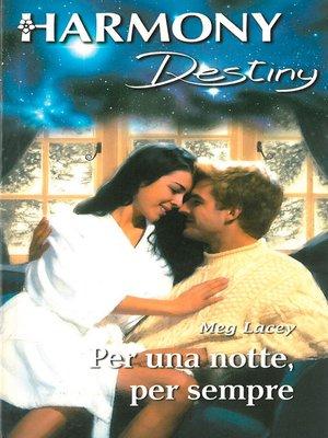 cover image of Per una notte, per sempre