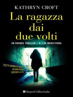 cover image of La ragazza dai due volti