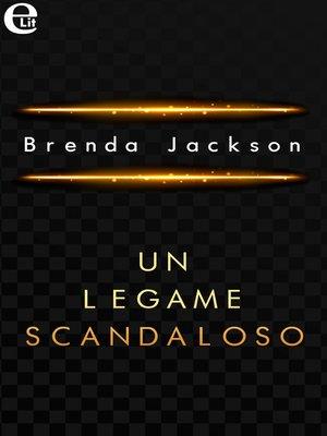 cover image of Un legame scandaloso