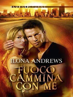 cover image of Fuoco cammina con me