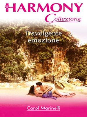 cover image of Travolgente emozione
