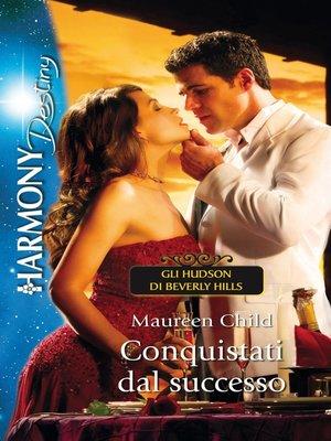 cover image of Conquistati dal successo