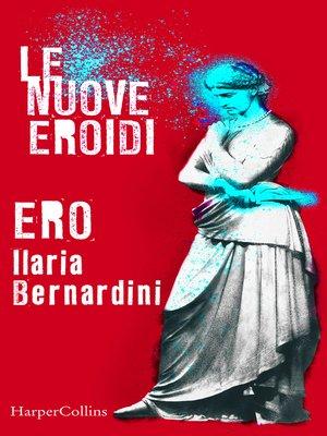 cover image of Ero   Le nuove Eroidi