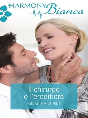 cover image of Il chirurgo e l'ereditiera