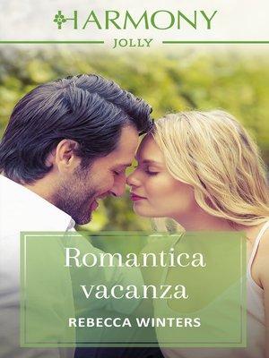 cover image of Romantica vacanza