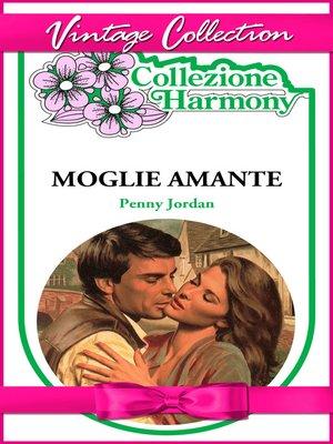 cover image of Moglie e amante