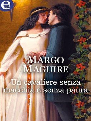 cover image of Un cavaliere senza macchia e senza paura