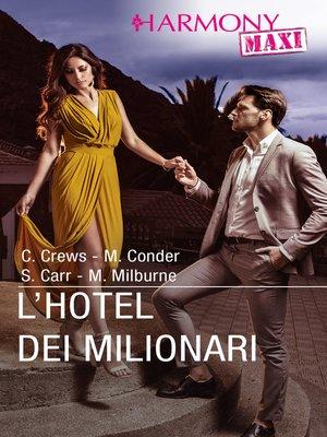 cover image of L'Hotel dei milionari