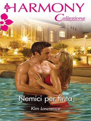 cover image of Nemici per finta