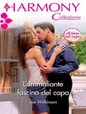 cover image of L'ammaliante fascino del capo