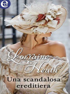 cover image of Una scandalosa ereditiera