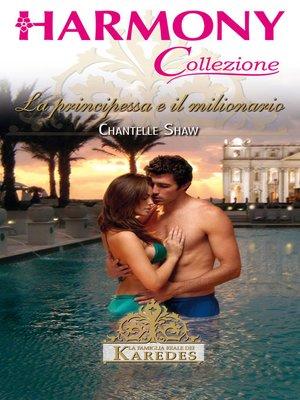 cover image of La principessa e il milionario