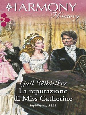 cover image of La reputazione di Miss Catherine
