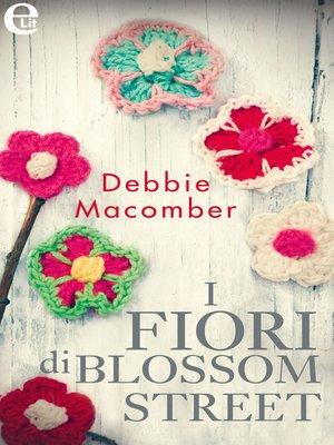 cover image of I fiori di Blossom Street