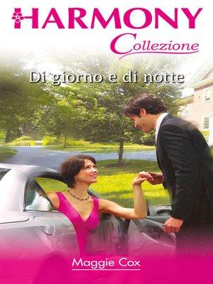 cover image of Di giorno e di notte