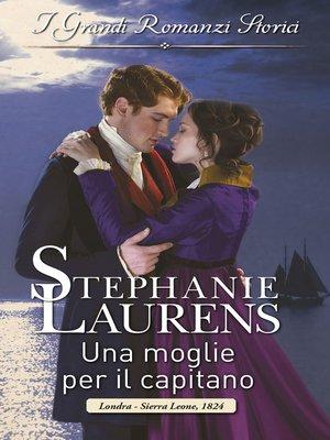 cover image of Una moglie per il capitano