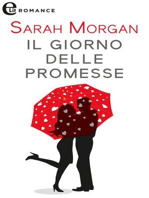 cover image of Il giorno delle promesse