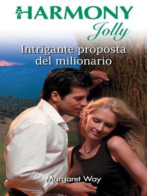 cover image of Intrigante proposta del milionario