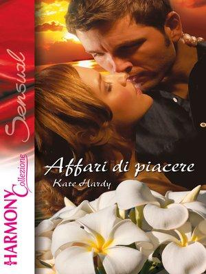 cover image of Affari di piacere