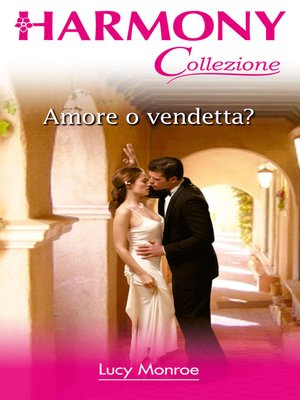 cover image of Amore o vendetta?