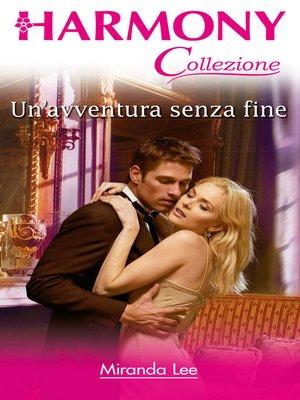 cover image of Un'avventura senza fine